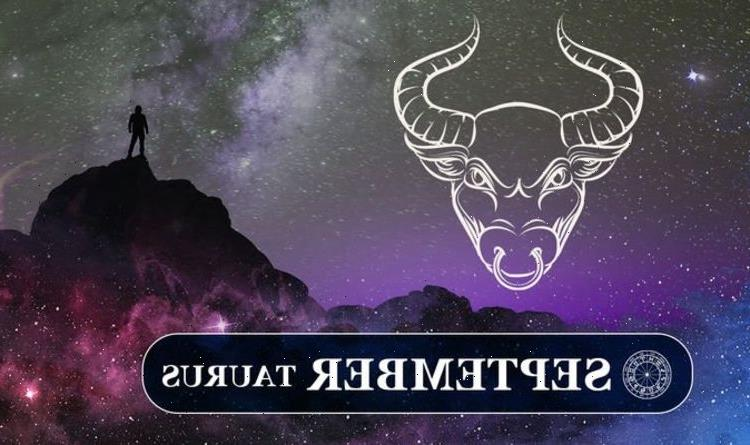 Taurus September horoscope 2021: Whats in store for Taurus this month?